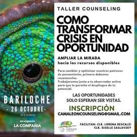 """TALLER COUNSELING - """"COMO TRANSFORMAR CRISIS EN OPORTUNIDAD"""""""