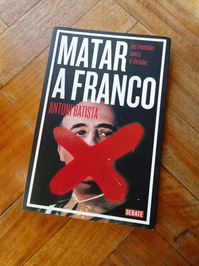 Libro Matar a Franco de Antoni Batista 0