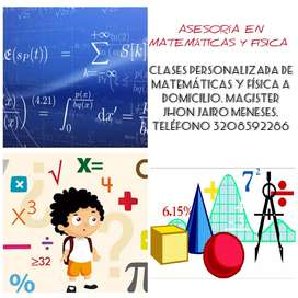 Asesoría de matemáticas y física.