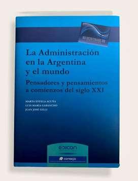 Libro La administración en la Argentina y en el mundo - Acuña & Gabancho & Gilli