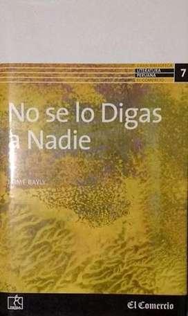 No Se Lo Digas A Nadie - JAIME BAYLY - Diario EL COMERCIO