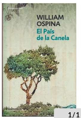 EL PAÍS DE LA CANELA. WILLIAM OSPINA