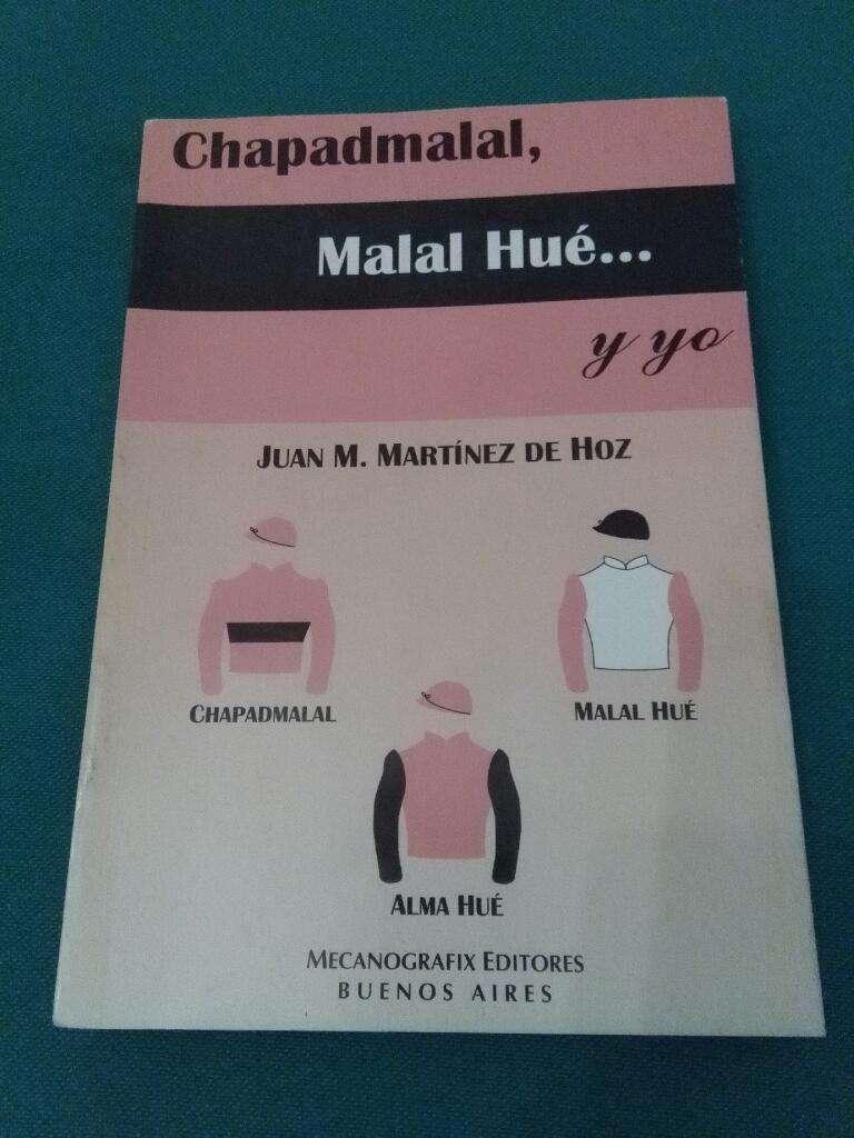 Chapadmalal Malal Hue Y Yo . Juan Martínez de Hoz . Libro de Turf 1996 0