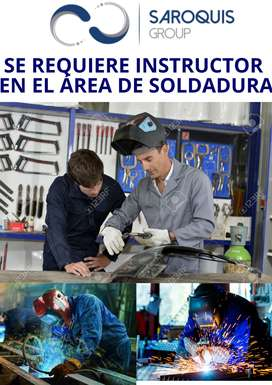 SE REQUIERE INSTRUCTOR EN EL ÁREA DE SOLDADURA