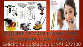 Alquiler de Maquinaria y herramientas para la Construcción - Huacho