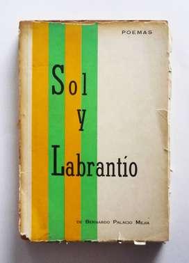 Bernardo Palacio Mejia - Sol y Labrantio - Firmado