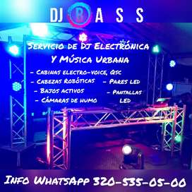 DJ BASS/ Alquiler y Montajes para fiestas privadas