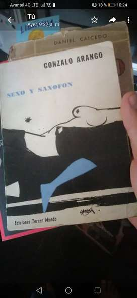 Sexo y saxofon. Gonzalo Arango. 1 edicion.
