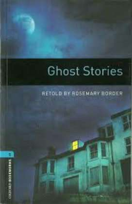 Ghost Stories. Retold By Rosemary Border.