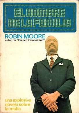 Libro: El hombre de la familia, de Robin Moore y Milt Machlin [novela de mafia]