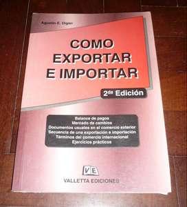 COMO EXPORTAR E IMPORTAR . 2a EDICION . AGUSTIN DIGIER . LIBRO VALLETTA EDICIONES 2001