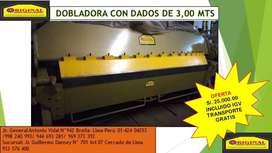 DOBLADORA CON DADOS 3,00 MTS