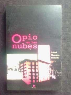 Opio en las nubes por Rafael Chaparro Madiedo