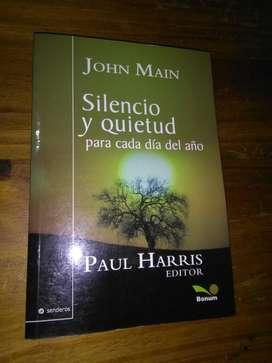 Silencio Y Quietud para Cada Dia Del Año . John Main . Libro Bonum