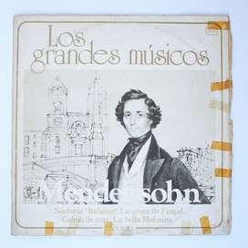 Los grandes Músicos Mendelssohn Musica Clasica Vinilo LP