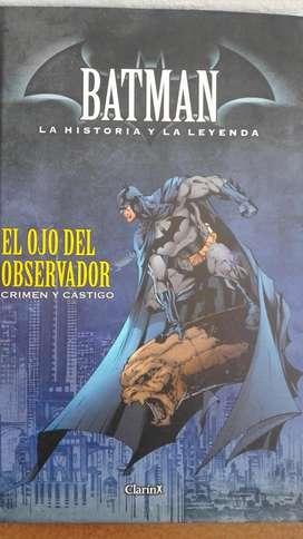Batman. La historia y la leyenda. El ojo del observador. Crimen y castigo.