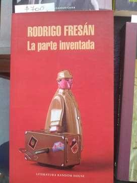La parte inventada. Rodrigo Fresán