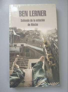 SALIENDO DE LA ESTACION DE ATOCHA - BEN LERNER - LIBRO NUEVO SELLADO
