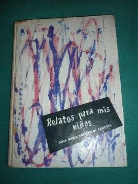 RELATOS PARA MIS NIÑOS . DELIA MARIA SABATTO DE ZANOTTA . LIBRO CUENTOS