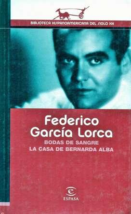 Bodas De Sangre - FEDERICO GARCÍA LORCA - La Casa De Bernarda Alba - ESPASA