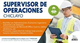 SUPERVISOR DE OPERACIONES -CHICLAYO
