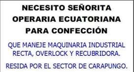 NECESITO OPERARIA ECUATORIANA PARA CONFECCION
