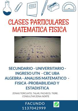 CLASES PARTICULARES MATEMATICA ZONA NORTE GBA
