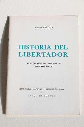 Historia del Libertador San Martin pa niños por Josefina Acosta