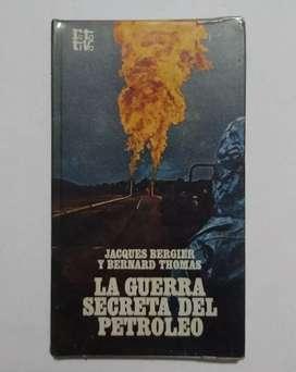 La guerra secreta del petróleo por Jacques Bergier y Bernard Thomas
