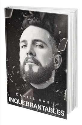 Inquebrantables - Daniel Habit