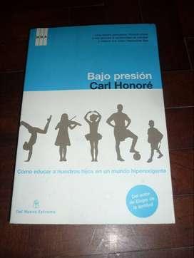 BAJO PRESION . CARL HONORE . LIBRO SOCIOLOGIA NIÑOS RBA DEL NUEVO EXTREMO 2008