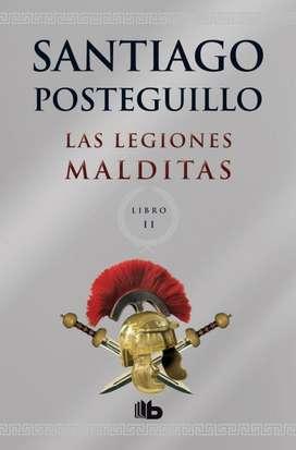 Las legiones malditas por Santiago Posteguillo