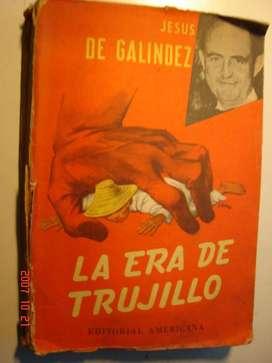 Libro La Era De Trujillo De Jesus Galindez 1956