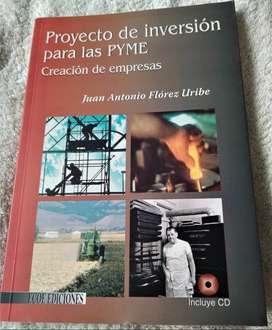 PROYECTO DE INVERSION PARA LAS PYME CREACION DE EMPRESAS; JUAN A. FLOREZ. U; ED. ECOE, MUY ECONOMICO!!