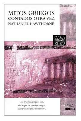 Mitos griegos contados otra vez. Por Nathaniel Hawthorne.