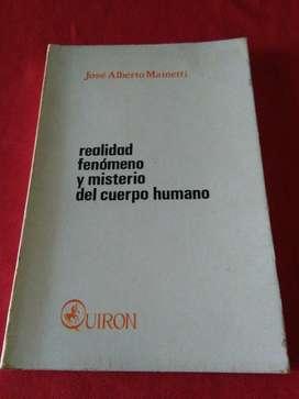 Realidad Fenomeno Y Misterio Del Cuerpo Humano . Mainetti . libro Quiron