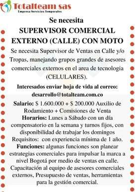 SUPERVISOR COMERCIAL EXTERNO PARA TROPAS EN CALLE - CON MOTO