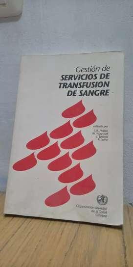 Gestion de servicioa dr transfusion de sangre.