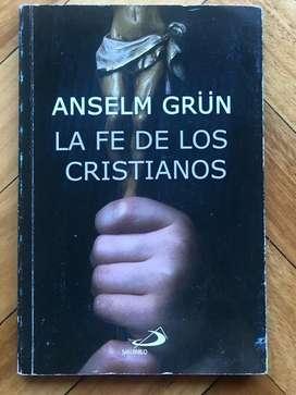 Anselm Grün - La Fe de los Cristianos