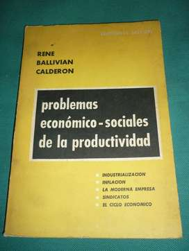 PROBLEMAS ECONOMICO SOCIALES DE LA PRODUCTIVIDAD . RENE BALLIVIAN CALDERON LIBRO ADMINISTRACION