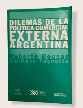 Dilemas de la política comercial externa argentina - bouzas & pagnotta
