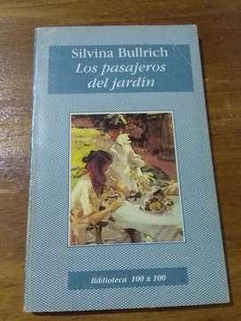 Los Pasajeros Del Jardín . Silvina Bullrich . BIBLIOTECA 100 X 100