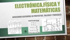Asesorias y tutorias en electrónica,física, y matemáticas