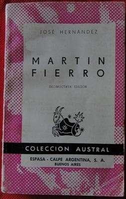 MARTÍN FIERRO JOSÉ HERNÁNDEZ ED. ESPASA CALPE ARGENTINA