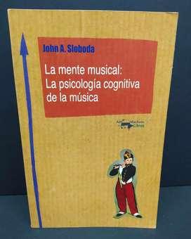 LA MENTE MUSICAL La psicología cognitiva de la música Por John A. Sloboda