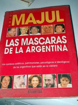 Las Máscaras De La Argentina Luis Majul Atlántida