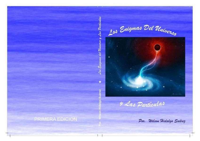 Los Enigmas Del Universo y Las 0Partículas, Primera Edición 0