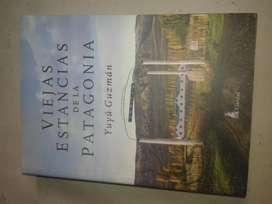 Libro: Viejas Estancias De La Patagonia