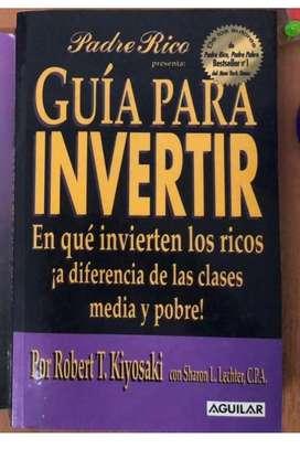 "Robert Kiyosaki ""Guía para invertir"" $3500"
