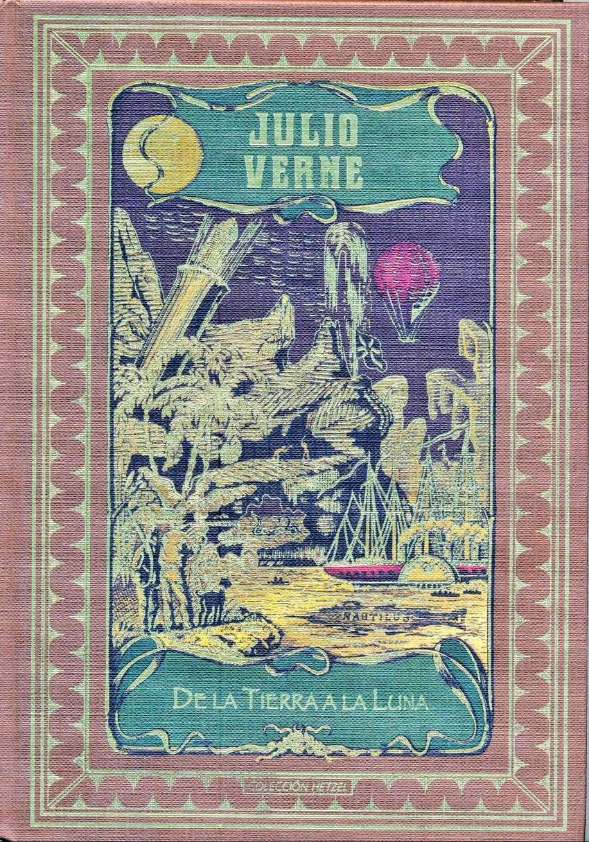 JULIO VERNE - De La Tierra A La Luna - Colección HETZEL 0